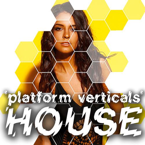 House Platform Verticals (2020)
