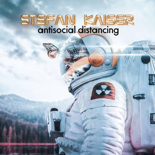 Stefan Kaiser - Antisocial Distancing (2021)