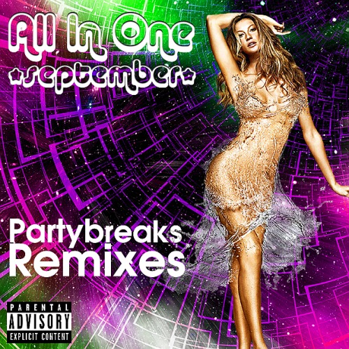 PARTYBREAKS AND REMIXES - ALL IN ONE SEPTEMBER 002 (2018)