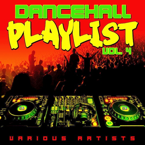 Dancehall Playlist Vol. 4 (2019)