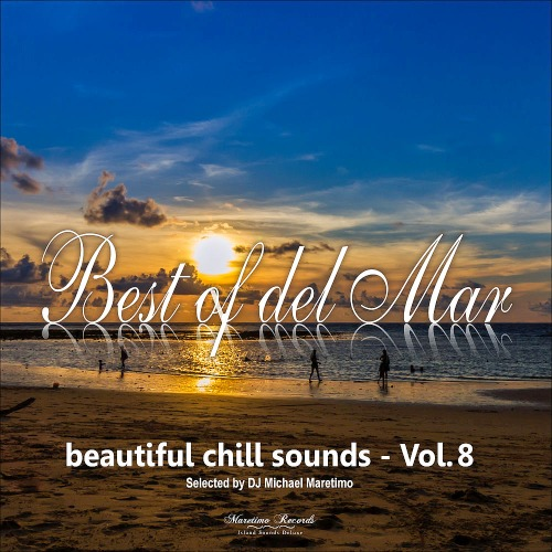 Best of Del Mar Vol. 8 - Beautiful Chill Sounds (2019)