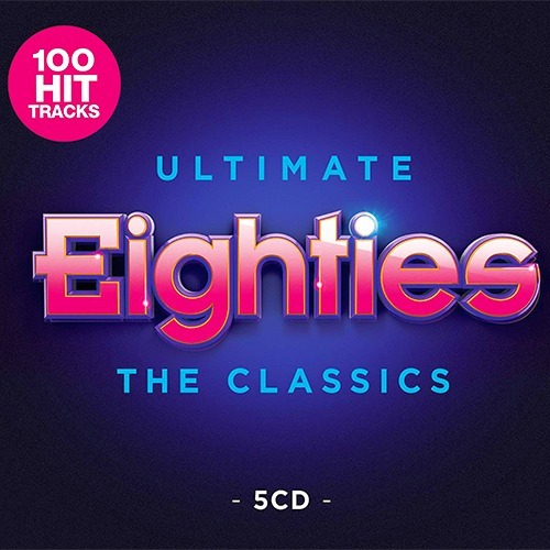 Ultimate 80s - The Classics 5CD (2019)