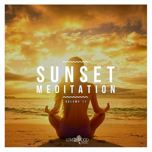 Sunset Meditation - Relaxing Chill Out Music Vol. 11 (2019)