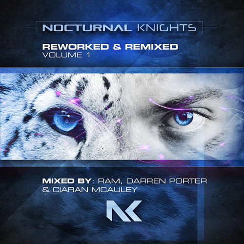 VA - Nocturnal Knights Reworked & Remixed Vol. 1 [Mxed by RAM, Darren Porter & Ciaran McAuley] (2020)