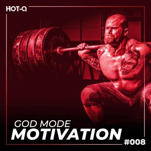 God Mode Motivation 008 (2021)