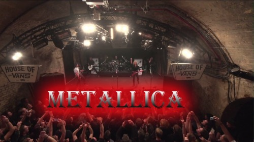 Metallica - Live From The House of Vans (2016) HD 1080p