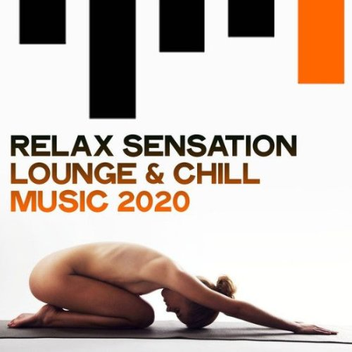 VA - Relax Sensation Lounge & Chill Music (2020)