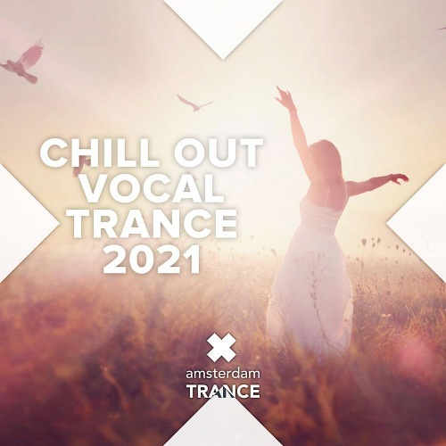 VA - Chill Out Vocal Trance 2021 (2021)