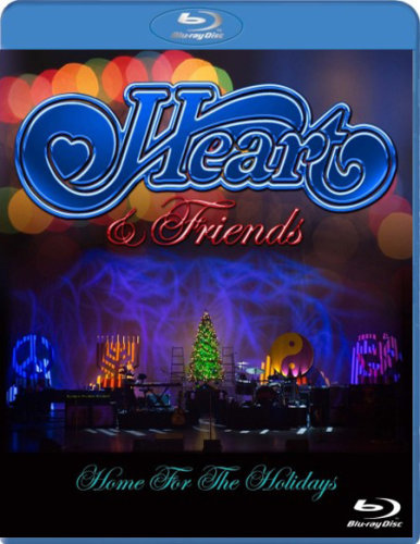 Heart & Friends - Home For The Holidays (2014) BDRip 1080p