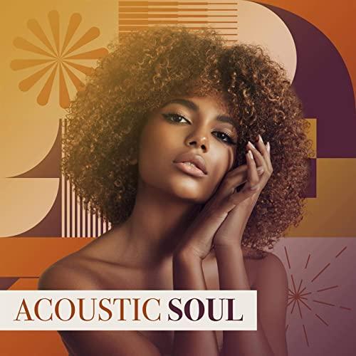 Various Artists - Acoustic Soul (2021)