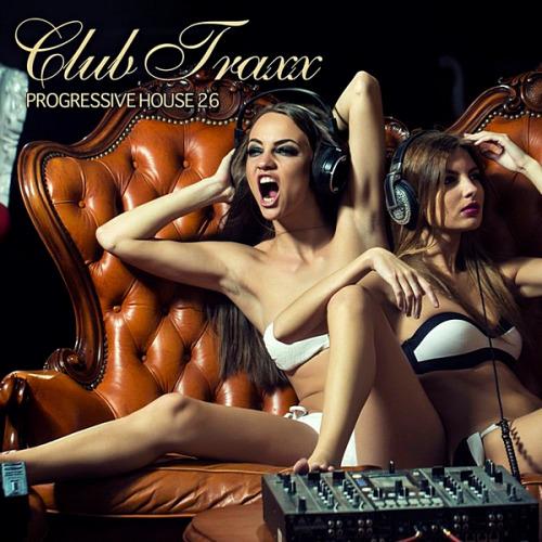 VA - Club Traxx: Progressive House 26 (2020)