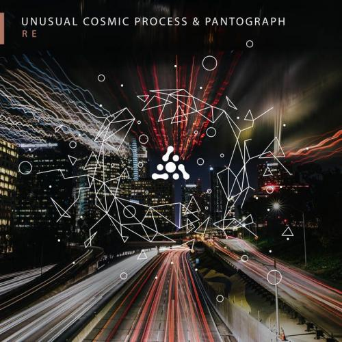 Unusual Cosmic Process & Pantograph – Re (2021)