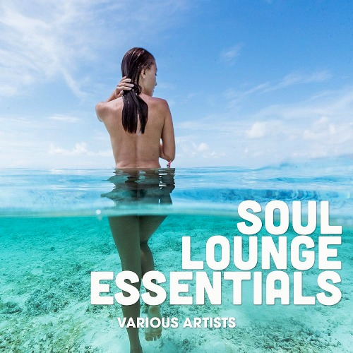 Soul Lounge Essentials (2019)
