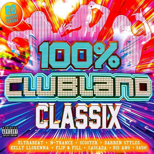 100% Clubland Classix (2019)
