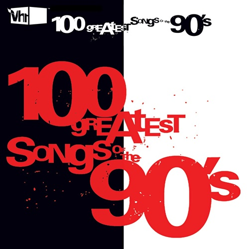 VA - VH1 100 Greatest Songs of the 90s (2020)