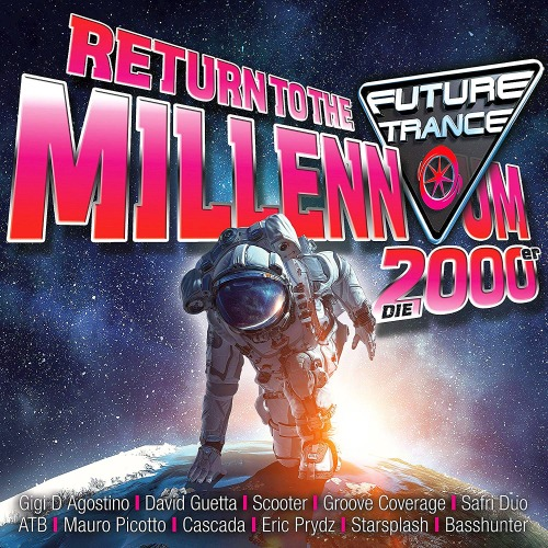 FUTURE TRANCE - RETURN TO THE MILLENNIUM 2000ER (2018)