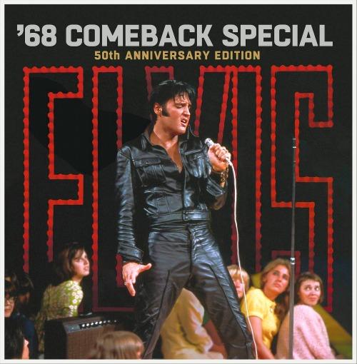 ELVIS PRESLEY - ELVIS '68 COMEBACK SPECIAL 50TH ANNIVERSARY EDITION (2018)
