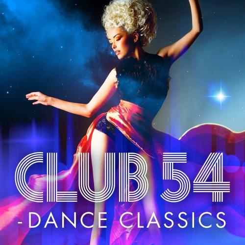 CLUB 54 - DANCE CLASSICS (2018)