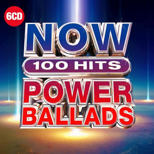 NOW 100 Hits Power Ballads 6CD (2019)
