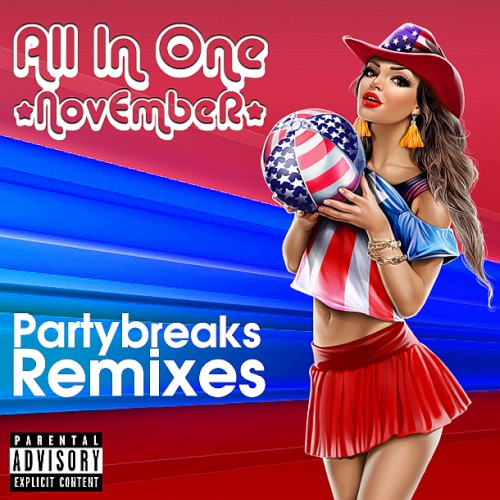 Partybreaks and Remixes - All In One November 002 (2019)