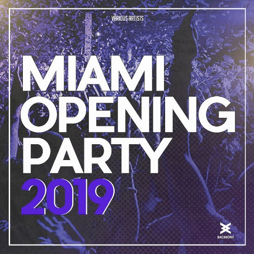 Miami Opening Party (2019)