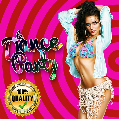 Dance Party Get High Quality (2019)