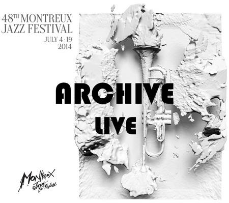 Archive - Montreux Jazz Festival