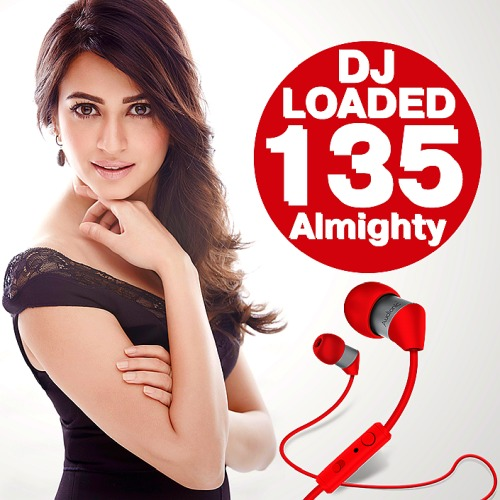 135 DJ ALMIGHTY LOADED (2018)