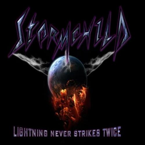 Stormchild - Lightning Never Strikes Twice (2019)