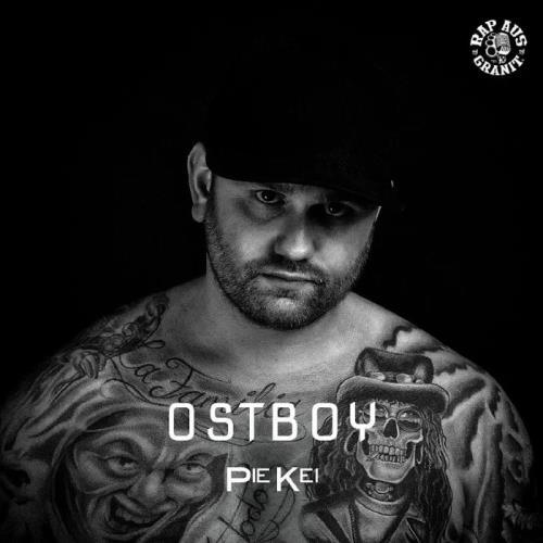 Pie Kei & Rap aus Granit - Ostboy (2019)
