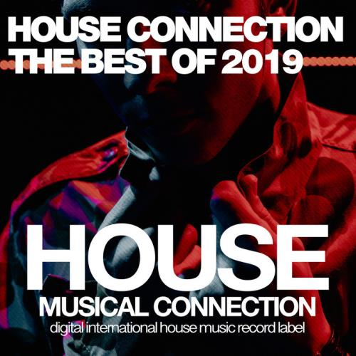 House Connection the Best of 2019 (2019)