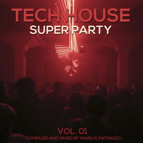 Tech House Super Party, Vol. 01 (2019)