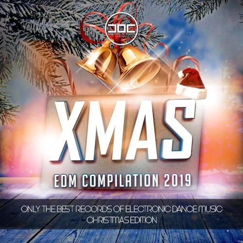 XMAS EDM Compilation 2019 (Only the Best Records of Electronic Dance Music  ...