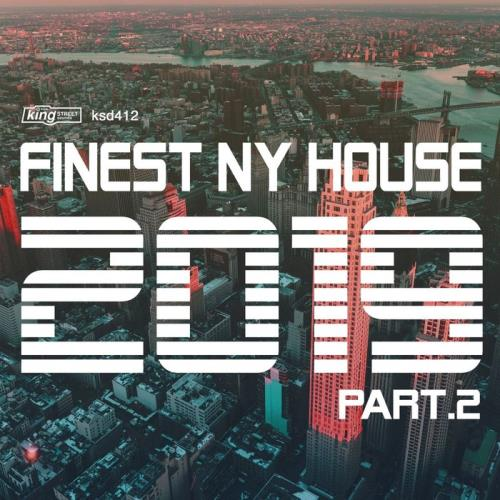 King Street Sounds - Finest NY House 2019, Part 2 (2019)