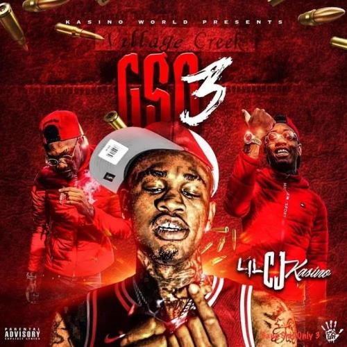 LilCJ Kasino - Gang Shit Only 3 (2019)