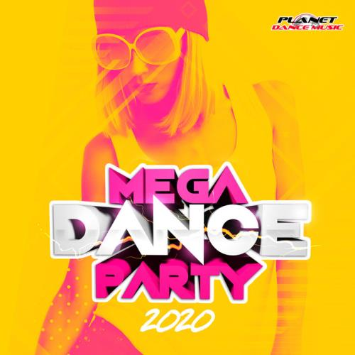 Mega Dance Party 2020 (2019)