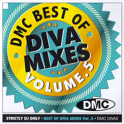 DMC Best Of Diva Mixes Volume 5 (DMC DIVA5 - UK Rights Society)