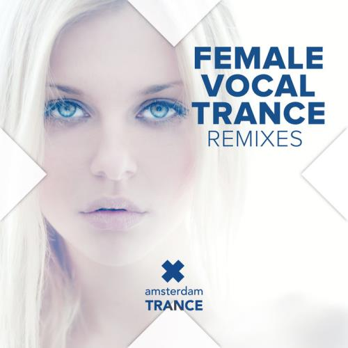 Female Vocal Trance Remixes (2019)