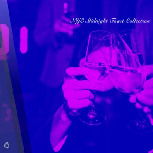 NYE Midnight Toast Collection (2019)
