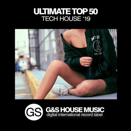 Ultimate Top 50 Tech House '19 (2019)