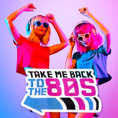 Back To 80s Takes My Hits (2019)