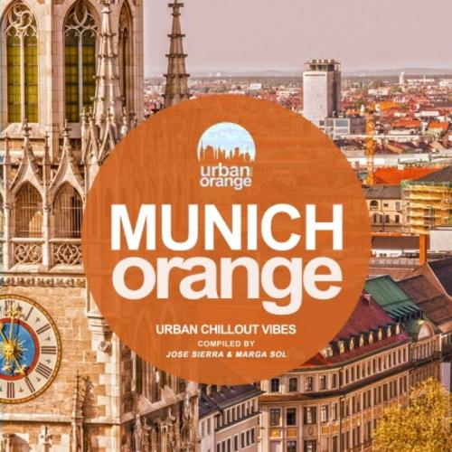 Munich Orange (Urban Chillout Vibes) (2020)