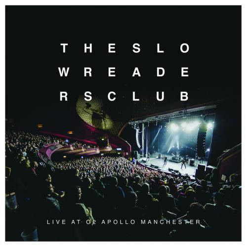 The Slow Readers Club - Live At O2 Apollo Manchester (2020)
