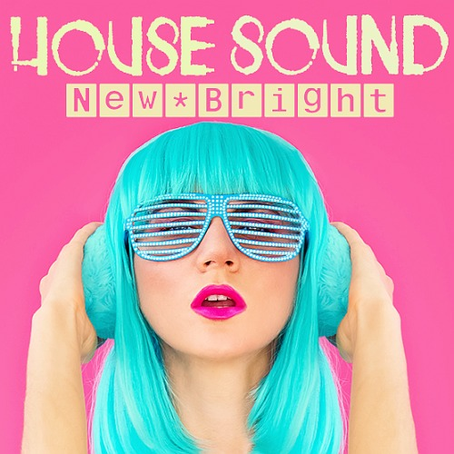 House New Bright Sound (2020)