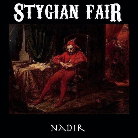 Stygian Fair - Nadir (2019