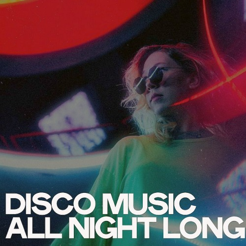 Disco Music All Night Long (2020)