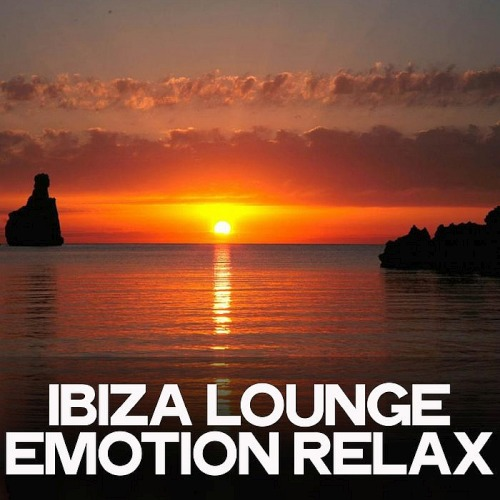 Ibiza Lounge Emotion Relax (2020)