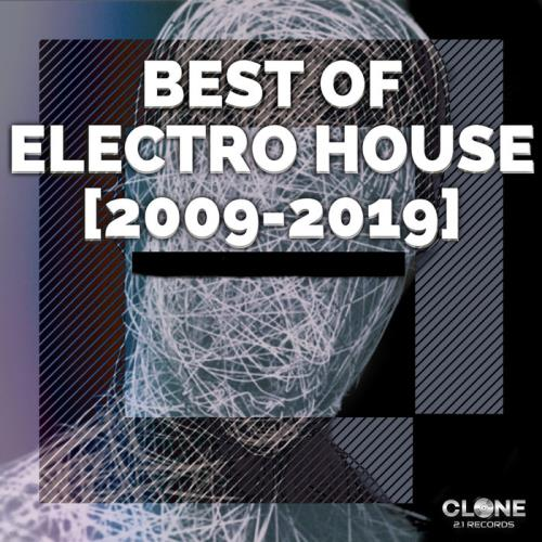 Best of Electro House 2009 - 2019 (2020)