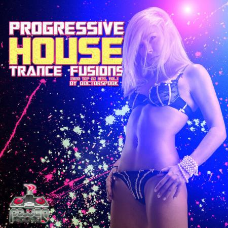 Progressive House Trance Fusions 2020 Top 20 Hits By DoctorSpook Vol 1 (2020)