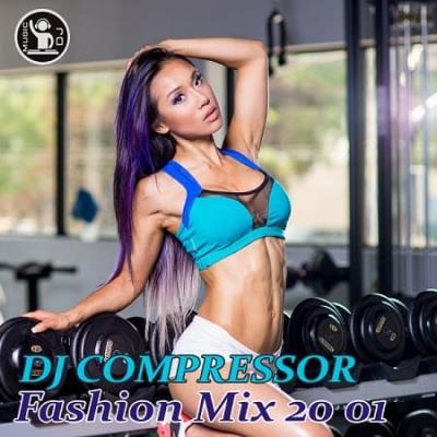 Dj Compressor - Fashion Mix 20-01 (2020)